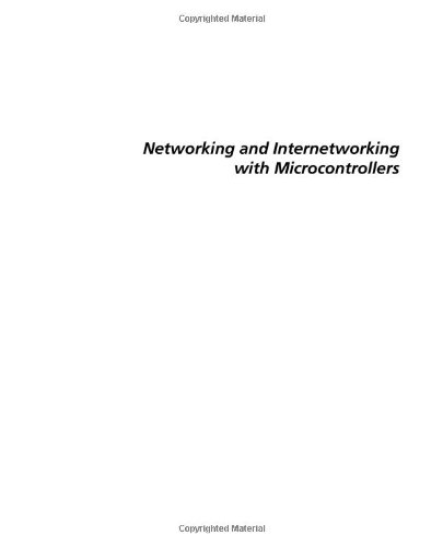 9780750676984: Networking and Internetworking with Microcontrollers (Embedded Technology)