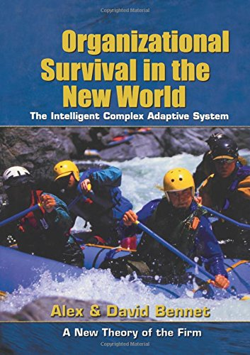 9780750677127: Organizational Survival in the New World (KMCI Press)