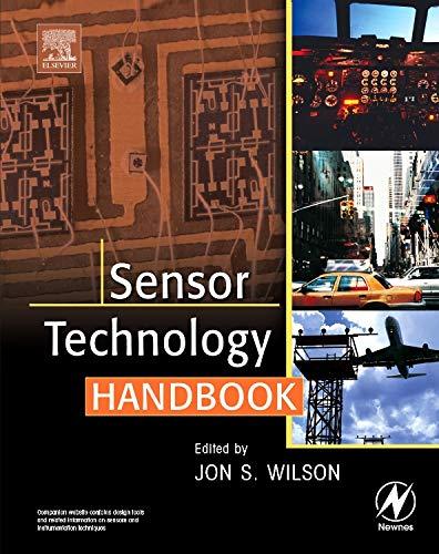 Sensor Technology Handbook: Wilson, Jon S.
