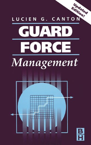 9780750677417: Guard Force Management, Updated Edition