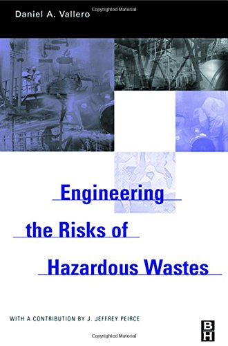 9780750677424: Engineering The Risks of Hazardous Wastes