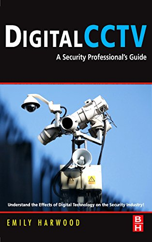 9780750677455: Digital CCTV: A Security Professional's Guide