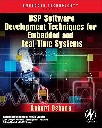 9780750677592: DSP Software Development Techniques for Embedded and Real-Time Systems (Embedded Technology)