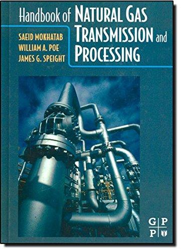9780750677769: Handbook of Natural Gas Transmission and Processing
