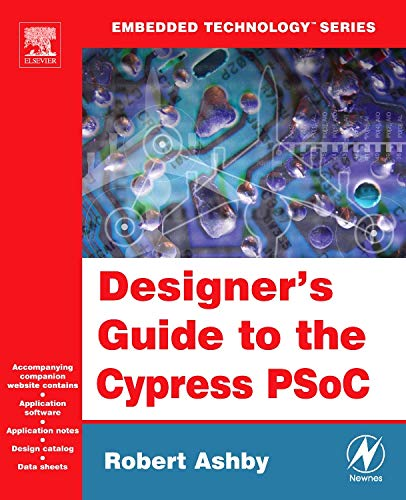 9780750677806: Designer's Guide to the Cypress PSoC (Embedded Technology)
