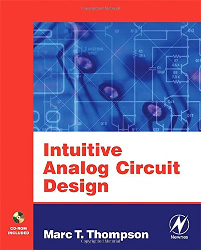 9780750677868: Intuitive Analog Circuit Design: A Problem-Solving Approach Using Design Case Studies
