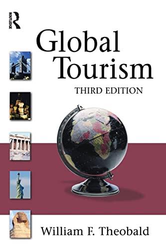 Global Tourism 3rd Edition: Theobald