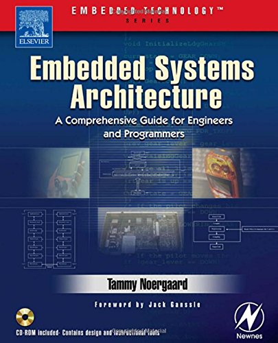 9780750677929: Embedded Systems Architecture: A Comprehensive Guide For Engineers And Programmers