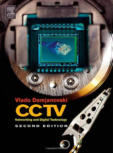 9780750678001: CCTV, Second Edition: Networking and Digital Technology