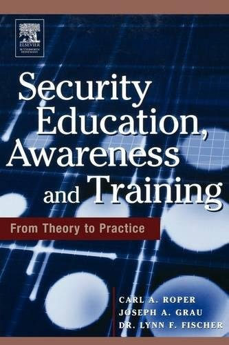 9780750678032: Security Education, Awareness and Training: SEAT from Theory to Practice