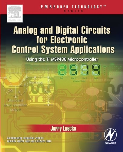 Analog and Digital Circuits for Electronic Control: Jerry Luecke