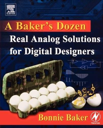 9780750678193: A Baker's Dozen: Real Analog Solutions for Digital Designers