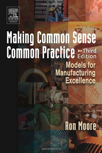 9780750678216: Making Common Sense Common Practice, Third Edition: Models for Manufacturing Excellence