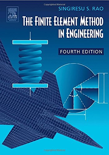 9780750678285: The Finite Element Method in Engineering, Fourth Edition