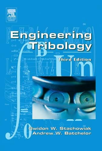 9780750678360: Engineering Tribology, Third Edition