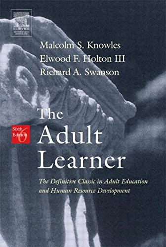 9780750678377: The Adult Learner, Sixth Edition: The Definitive Classic in Adult Education and Human Resource Development