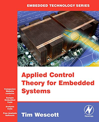 9780750678391: Applied Control Theory for Embedded Systems (Embedded Technology)