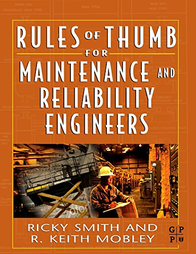 9780750678629: Rules of Thumb for Maintenance and Reliability Engineers