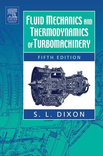 9780750678704: Fluid Mechanics and Thermodynamics of Turbomachinery, Fifth Edition
