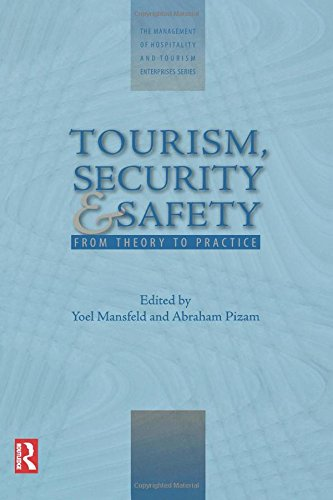 Tourism, Security and Safety. Routledge. 2005.: MANSFELD, YOEL; PIZAM,