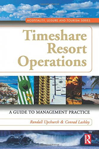 9780750679046: Timeshare Resort Operations: A Guide to Management Practice (Hospitality, Leisure and Tourism)