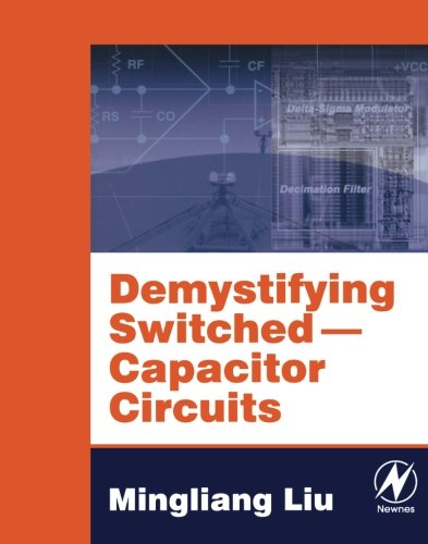 9780750679077: Demystifying Switched Capacitor Circuits (v. 1)