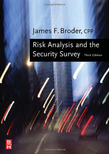 9780750679220: Risk Analysis and the Security Survey, Third Edition