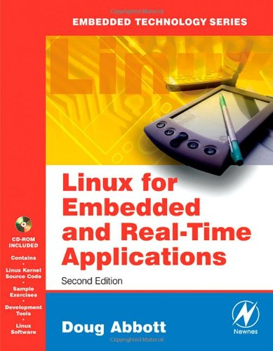 9780750679329: Linux for Embedded and Real-time Applications, Second Edition (Embedded Technology)