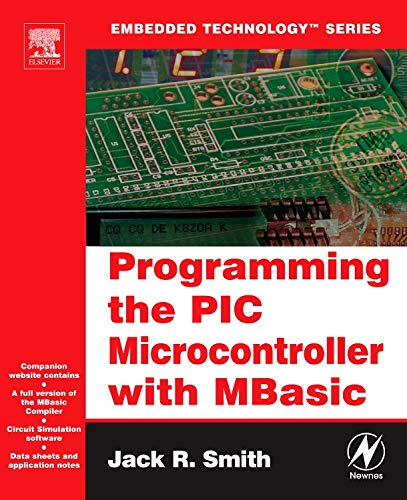 9780750679466: Programming the PIC Microcontroller with MBasic (Embedded Technology)