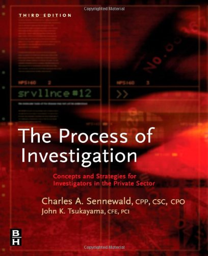 9780750679503: The Process of Investigation: Concepts and Strategies for Investigators in the Private Sector