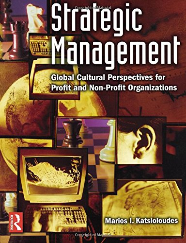 9780750679664: Strategic Management: Global Cultural Perspectives for Profit and Non-Profit Organizations (Managing Cultural Differences)