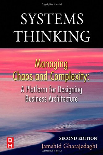 9780750679732: Systems Thinking, Second Edition: Managing Chaos and Complexity: A Platform for Designing Business Architecture