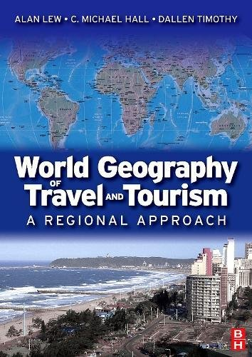 9780750679787: World Geography of Travel and Tourism: A Regional Approach