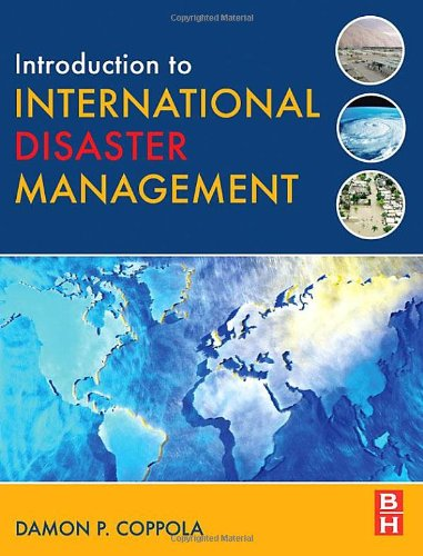 9780750679824: Introduction to International Disaster Management