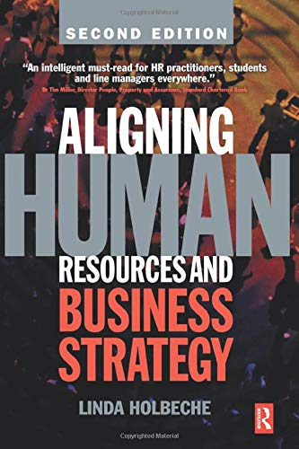 9780750680172: Aligning Human Resources and Business Strategy, Second Edition
