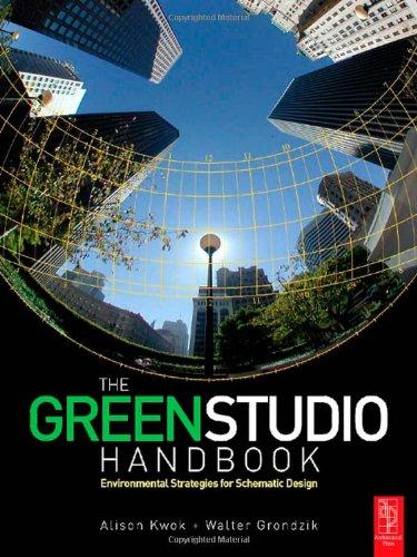 9780750680226: The Green Studio Handbook: Environmental Strategies for Schematic Design
