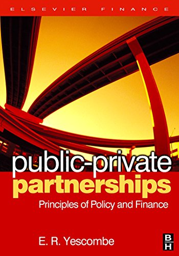 9780750680547: Public Private Partnerships: Principles of Policy and Finance