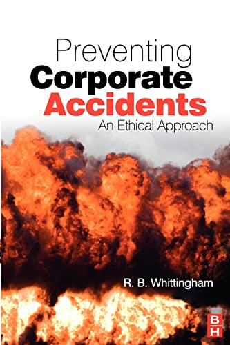 9780750680622: Preventing Corporate Accidents: An Ethical Approach