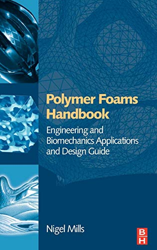 9780750680691: Polymer Foams Handbook: Engineering and Biomechanics Applications and Design Guide