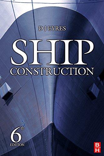 9780750680707: Ship Construction