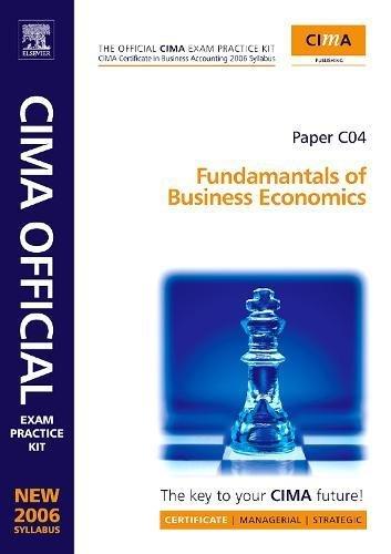 9780750681063: CIMA Exam Practice Kit Fundamentals of Business Economics: CIMA Certificate in Business Accounting (CIMA Certificate Level 2008)