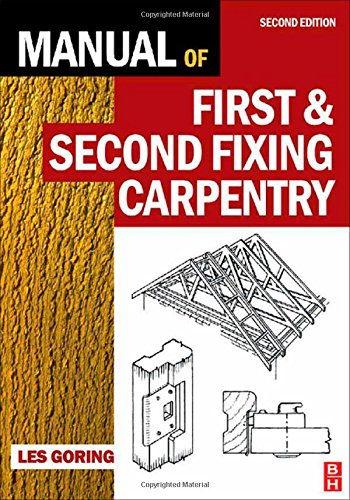 9780750681155: Manual of First and Second Fixing Carpentry