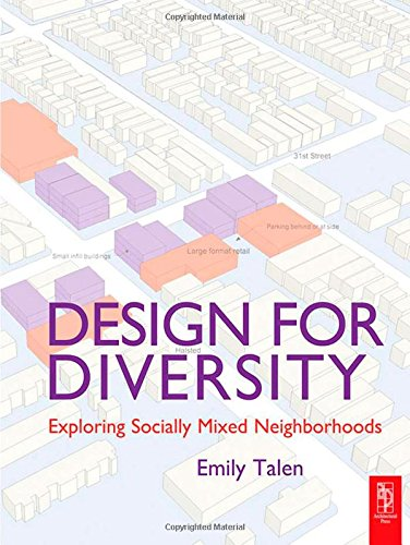 9780750681179: Design for Diversity: Exploring Socially Mixed Neighbourhoods (Routledge Equity, Justice and the Sustainable City series)
