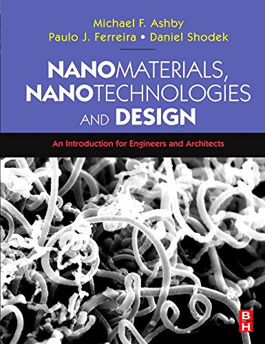 9780750681490: Nanomaterials, Nanotechnologies and Design: An Introduction for Engineers and Architects