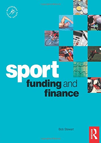 9780750681605: Sport Funding and Finance (Sport Management Series)