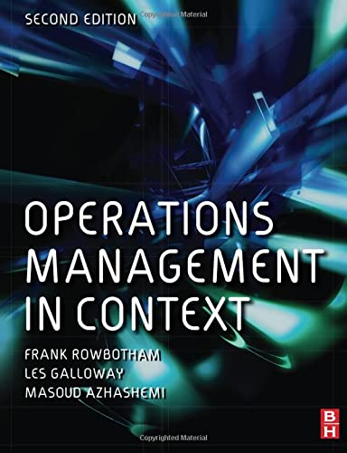 9780750681988: Operations Management in Context, Second Edition