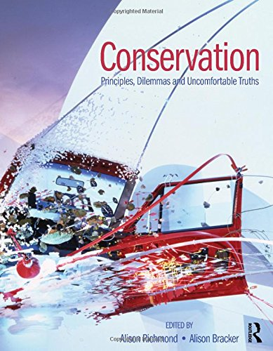 9780750682015: Conservation: Principles,  Dilemmas and Uncomfortable Truths