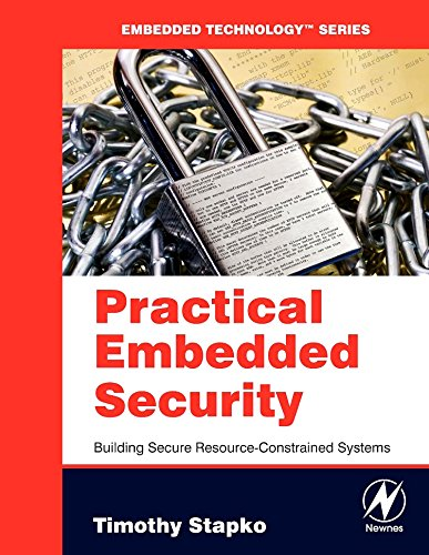 9780750682152: Practical Embedded Security: Building Secure Resource-Constrained Systems (Embedded Technology)