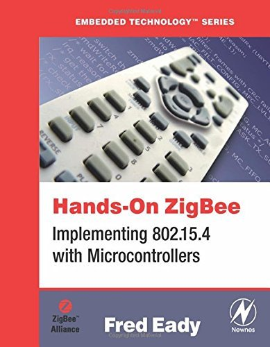 9780750682176: Hands-On ZigBee: Implementing 802.15.4 with Microcontrollers