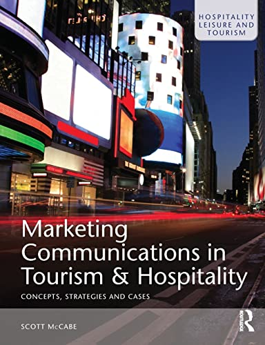 9780750682770: Marketing Communications in Tourism and Hospitality: Concepts, Strategies and Cases